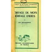 Heritage De Mots, Heritage D'idees de l�on brunschvicg