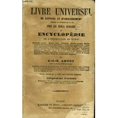 Livre Universel De Lecture Et D'enseignement Pour Les Ecoles Primaires Ou Encyclopedie De L'instruction Primaire de Collectif