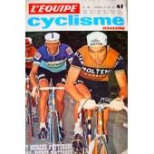 L'equipe Cyclisme Magazine N� 36 : Eddy Merckx, Patterson, Ocana,:Tierce D'attaque