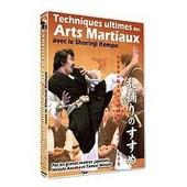 Techniques Ultimes Des Arts Martiaux Avec Le Shorinji Kempo