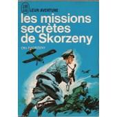 Les Missions Secr�tes De Skorzeny de OTTO SKORZENY