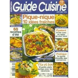 Guide Cuisine N� 98 : Pique-Nique 10 Id�es Fra�ches