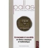 Pallas N� 74/2007 - Economies Et Soci�t�s En Gr�ce Classique Et Hell�nistique de Jean-Luc Lamboley