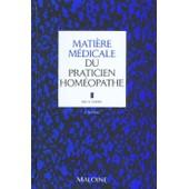 Matiere Medicale Du Praticien Homeopathe - 2�me �dition de H Voisin