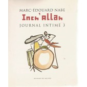Journal Intime / Marc-�douard Nabe Tome 3 - Inch'allah de Marc-Edouard Nabe