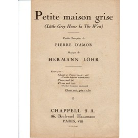PETITE MAISON GRISE ( Littele grey home in the west)