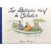 Le Bateau Neuf De Celestin de Beskow, Elsa