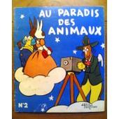 Au Paradis Des Animaux - Album N�2 de alain saint-ogan