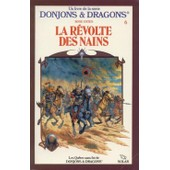 Les Qu�tes Sans Fin De Donjons & Dragons, Tome 6: La R�volte Des Nains de Estes, Rose