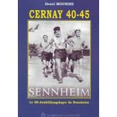 Cernay 40-45 Le Ss Ausbildungslager De Sennheim de henri mounine