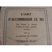 L'art D'accomoder Le Riz de Cordon Bleu, Ecoles De Cuisine