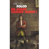 En Avant Comme Avant ! de Michel Folco