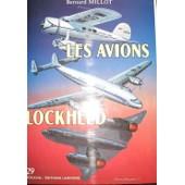 Les Avions Lockheed - 1913-1988 de Millot, Bernard