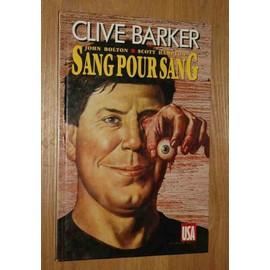 Sang pour Sang volume 1 - Clive Barker