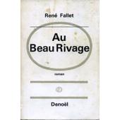 Au Beau Rivage. de Fallet Ren�
