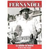 Collection Fernandel - La Cuisine Au Beurre de Gilles Grangier