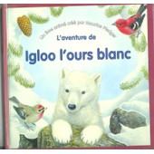 L'aventure De Igloo L'ours Blanc de Maurice Pledger