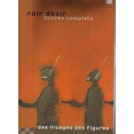 Noir Désir - Des Visages Des Figures, 2 Volumes