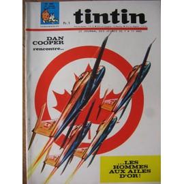 Journal De Tintin N� 968 : Dan Cooper Rencontre Les Hommes Aux Ailes D Or