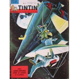 Journal Tintin N� 801 : 1964 : Annee Suspense Dans La Course A L'espace