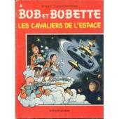 Bob Et Bobette N� 109 Les Cavaliers De L'espace de willy vandersteen