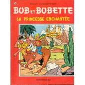 Bob Et Bobette - La Princesse Enchant�e de willy vandersteen