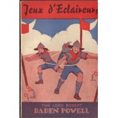 Jeux D'�claireurs de Baden Powell R