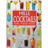 1000 Cocktails Du Monde Entier - Ingr�dients, Confection, D�coration