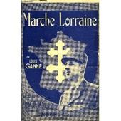 Marche Lorraine de GANNE LOUIS / JOUY JULES / PRADEL OCTAVE