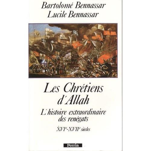 Les chrétiens d'Allah Bennassar