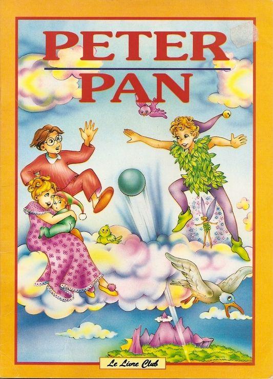 Peter Pan (Collection Les plus belles fables) - Le Livre club - 01/01/1996