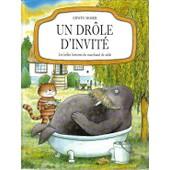 Les Belles Histoires Du Marchand De Sable Tome 2 - Un Dr�le D'invit� de Erwin Moser