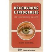 Decouvrons L'iridologie de Hommel Hans