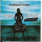 Love Machine (Remixes) - Mars Melissa