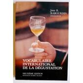 Vocabulaire International De La D�gustation - 2eme �dition de RABOURDIN, Jean