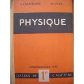 Physique Classes De 1ere C M A' C' M' Programmes 1957 de M Joyal J Lamirand