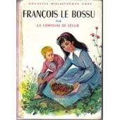 Fran�ois Le Bossu de comtesse de s�gur