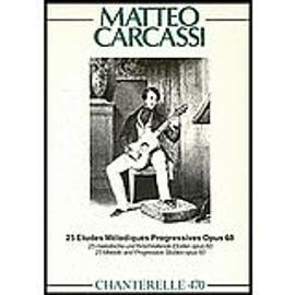 25 études pour guitare par matteo carcassi - op. 60 - éditions rowies