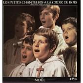 Chantent Noel - Stille Nacht, Les Anges Dans Nos Campagnes, Quand La Nuit Sonnait, Jingle Bells, Bebe Dieu, O Mon Sapin... - Les Petits Chanteurs � La Croix De Bois Direction Abb� Delsinne