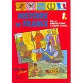 Histoire De France 1 - De La Pr�histoire � Saint Louis de Gauvard, Claude