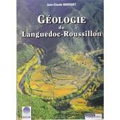 G�ologie Du Languedoc-Roussillon de Jean-Claude Bousquet