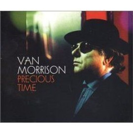 "cd single 3 titres VAN MORRISON ""precious time"" 1999 exile productions/VIRGIN records"