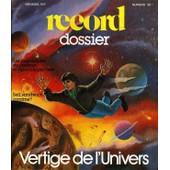 Record Dossier N� 32 : Vertige De L'univers. Les Journalistes De Cin�ma Et Apocalypse Now.