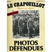 Photos Defendues de Crapouillot Le - Magazine Non Confirme - Galtier Boissiere Jean