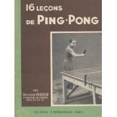 16 Le�ons De Ping-Pong de Verger Raymond Champion De France 1928 29 30 Et 1932