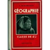 Geographie (Classe De 6�me) de ALBERT DEMANGEON ANDRE MEYNIER