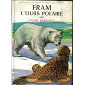 Fram L'ours Polaire de petrescu, cesar