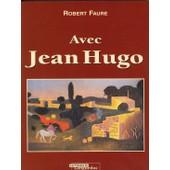 Avec Jean Hugo de robert faure