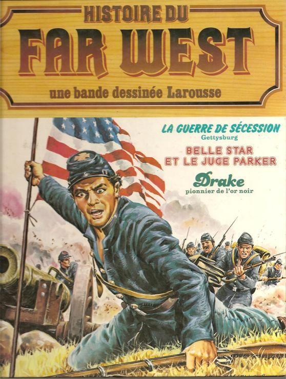 Histoire du far-west / la guerre de secession (2) Belle Star et le Juge Parker
