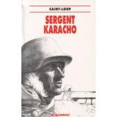 Sergent Karacho de Marc Augier, Saint Loup